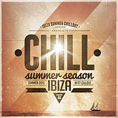 Chill Summer Season 2015 by Various Artists