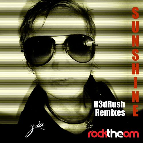 Sunshine H3dRush Remixes by Zia