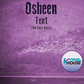 Tent (Ani Elora Remix) by DJ Osheen