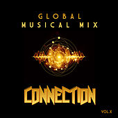 Global Musical Mix: Connection, Vol. 10 by Various Artists