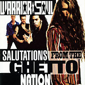 Salutation from the Ghetto Nation by Warrior Soul