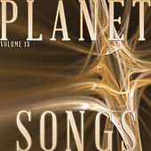 Planet Songs, Vol. 13 by Various Artists