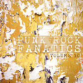 Punk Rock Fanatics, Vol. 10 by Various Artists