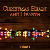 Christmas Heart and Hearth, Vol. 8 by Various Artists