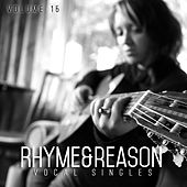 Rhyme & Reason: Vocal Singles, Vol. 15 by Various Artists