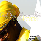 Girl You a Star by Lorence Michaels