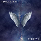 7th Heaven by Trackademicks