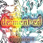 Demented - Prelude I by M.