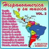 Hispanoamerica y Su Música - Vol 2 by Various Artists