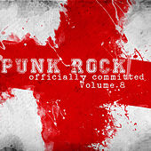 Punk Rock: Officially Committed, Vol. 8 by Various Artists