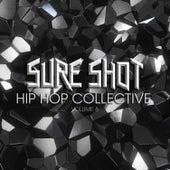 Sure Shot: Hip Hop Collective, Vol. 8 by Various Artists