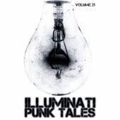 Illuminati: Punk Tales, Vol. 21 by Various Artists
