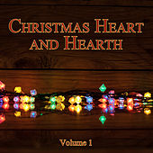 Christmas Heart and Hearth, Vol. 1 by Various Artists