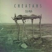 Su-pra - Single by Cheatahs