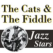 Jazz Stars by The Cats & The Fiddle