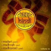 Classic Hindi Soundtracks, Madari (1959), Madhosh (1951), Madhumati (1958), Vol. 52 by Various Artists