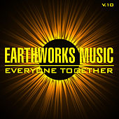 Earthworks Music: Everyone Together, Vol. 10 by Various Artists