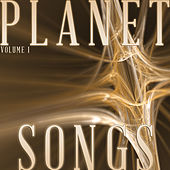 Planet Songs, Vol. 1 by Various Artists