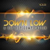 Down Low Hip Hop Compilation, Vol. 3 by Various Artists
