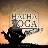 Hatha Yoga Sessions, Vol. 2 (Finest Selection of Relaxation Tracks) by Various Artists