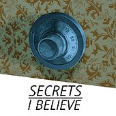 I Believe by Secrets