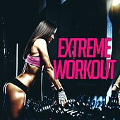 Extreme Work Out by Various Artists
