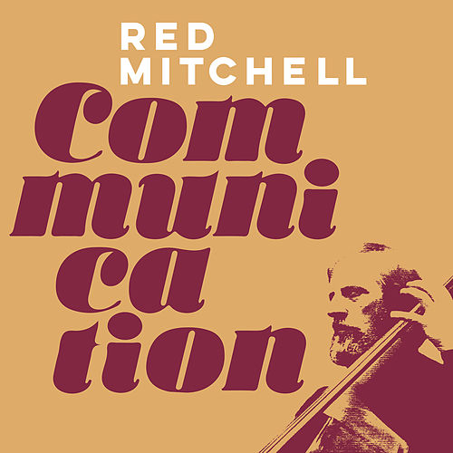 Communication by Red Mitchell