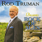 Rock of Ages - Lead Me to The Rock by Rod Truman