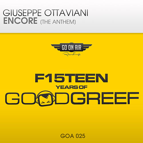 Encore [The Anthem] (F15teen Years of Goodgreef) by Giuseppe Ottaviani