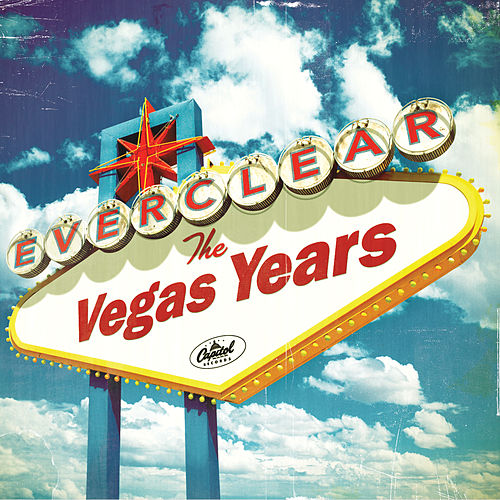 The Vegas Years by Everclear