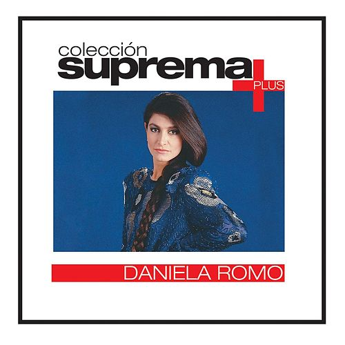 Coleccion Suprema Plus- Daniela Romo by Daniela Romo