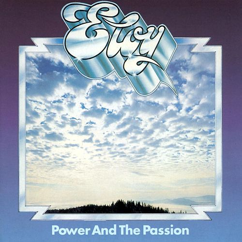 Power And The Passion (Remastered Album) von Eloy