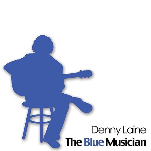 The Blue Musician by Denny Laine