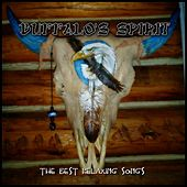 Buffalo'S Spirit (The Best Relaxing Songs) by Various Artists