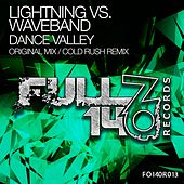 Dance Valley (Lightning vs. Waveband) by Lightning