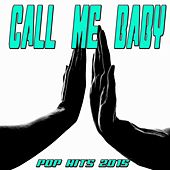 Call Me Baby (Pop Hits 2015) by Various Artists
