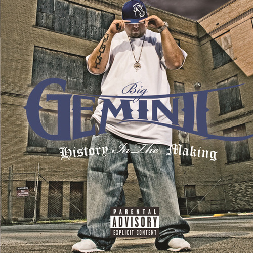 History In The Making by Big Geminii
