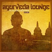 Ayurveda Lounge - Relaxation & Meditation Vol. 5 by Various Artists
