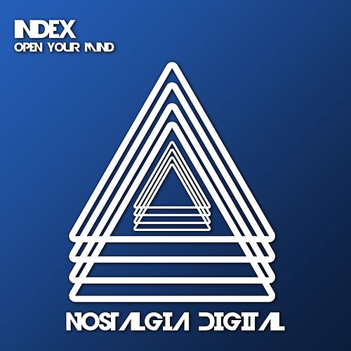 Open Your Mind - Single by Index