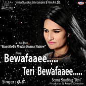Bewafaaee Teri Bewafaaee - Single by GS