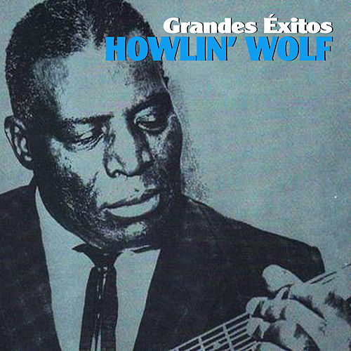 Grandes Éxitos by Howlin' Wolf