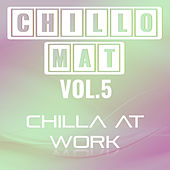 Chillomat Vol.5 by Various Artists