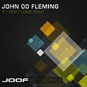 If I Don't Come Home by John 00 Fleming