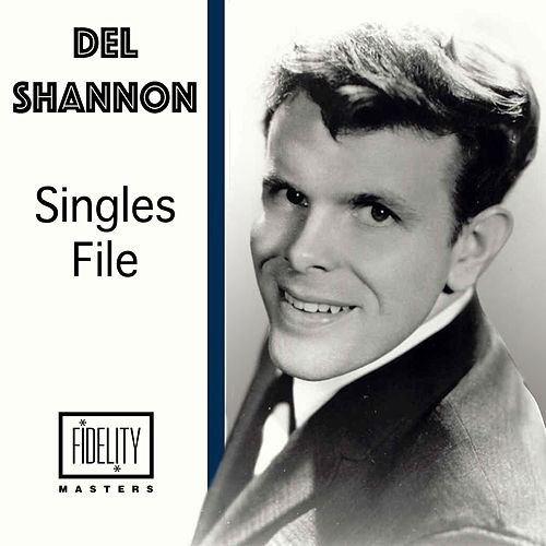 Singles File by Del Shannon