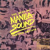 The Best of Manila Sound by Various Artists
