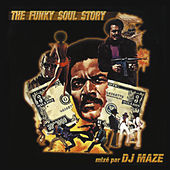 The Funky Soul Story by DJ Maze