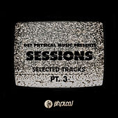 Get Physical Music Presents: Sessions - Selected Tracks, Pt. 3 - Mixed by Ryan Murgatroyd by Various Artists