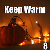 Keep Warm, Vol.8 von Various Artists