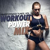 Workout Power Mix, Vol. 1 (Finest Fitness Tunes) by Various Artists