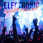 Electronic Floor-Fillers, Vol. 1 by Various Artists